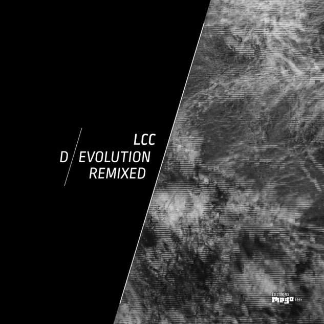 LCC - D/EVOLUTION REMIXED | EDITIONS MEGO