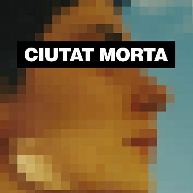 CIUTAT MORTA FILM
