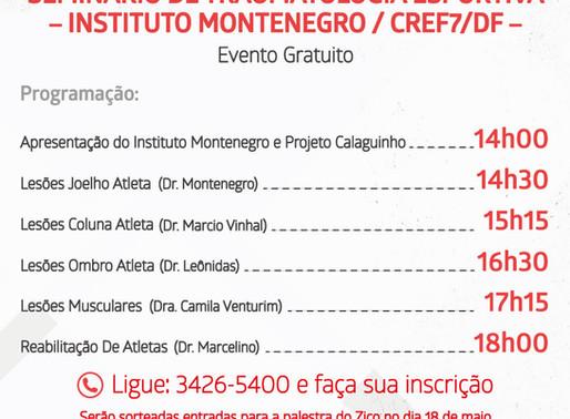 Seminário de Traumatologia Esportiva - Instituto Montenegro - CREF7/DF