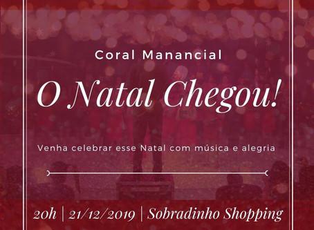 Dia 21/12 tem música e alegria com a apresentação do Coral Manancial