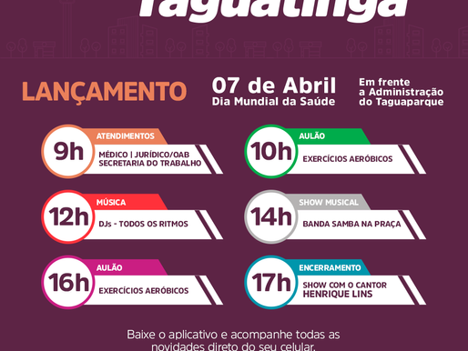 Evento de Abertura do Movimenta Taguatinga vai ser no Taguaparque