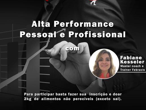 Alta performance pessoal e profissional