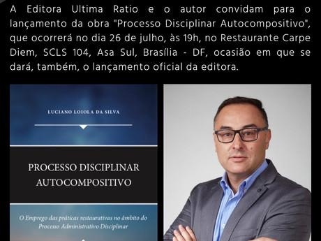 """Convite para o Lançamento do livro """"Processo Disciplinar Autocompositivo"""""""