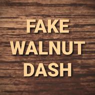 Fake Walnut Dash