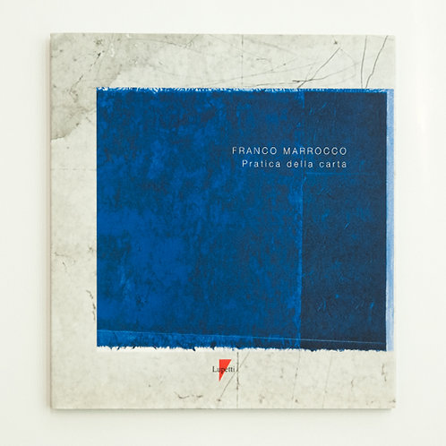 """Franco Marrocco. """"Pratica della carta""""."""