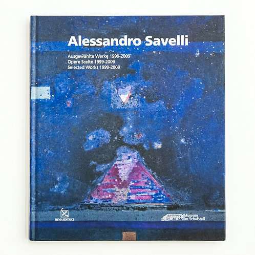 "Alessandro Savelli. ""Selected works 1999-2009"""