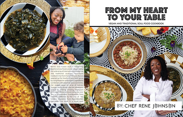 """Chef Rene Johnson presents """"From My Heart to Your Table: a Cookbook"""""""