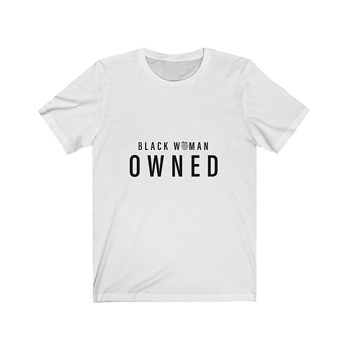 Black Woman Owned | Short Sleeve Tee