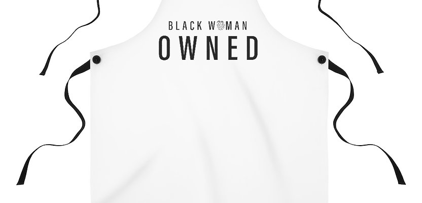 """Black Woman Owned"" Apron"