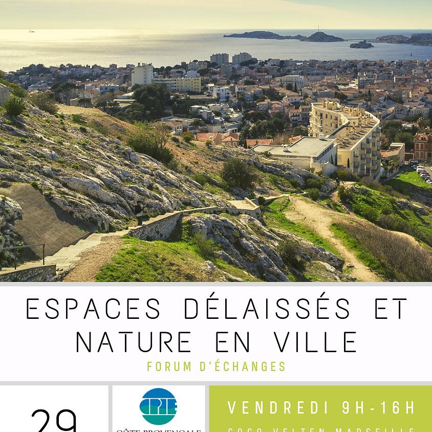 Forum d'Echange Espaces Délaissés et Nature en Ville