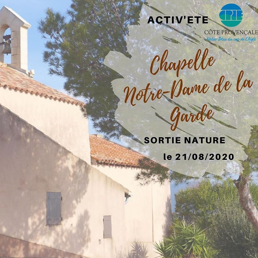 """ACTIV'ETE spécial """"sorties"""" : """"Chapelle de Notre-Dame de la Garde"""""""