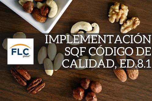 IMPLEMENTACIÓN SQF CÓDIGO DE CALIDAD, ED.8.1
