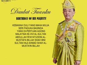 DAULAT TUANKU - BIRTHDAY OF HIS MAJESTY