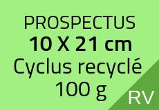800 Prospectus 10 x 21 cm. Cyclus recyclé 100 g. Couleur recto verso