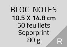300 Bloc-notes de 50 feuillets 10.5 x 14.8 cm. Soporprint 80 g. Couleur recto