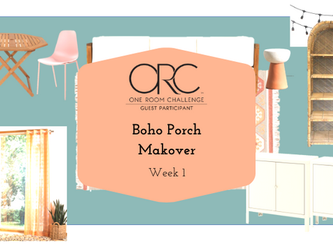 Boho Porch Makeover - Spring 2021 One Room Challenge: Week 1