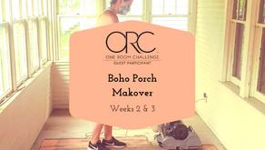Boho Porch Makeover - Spring 2021 One Room Challenge: Weeks 2 & 3