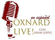 Oxnard LIVE! Español.jpg