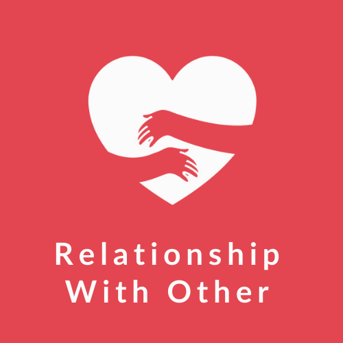 Meaningful relationships (with others)