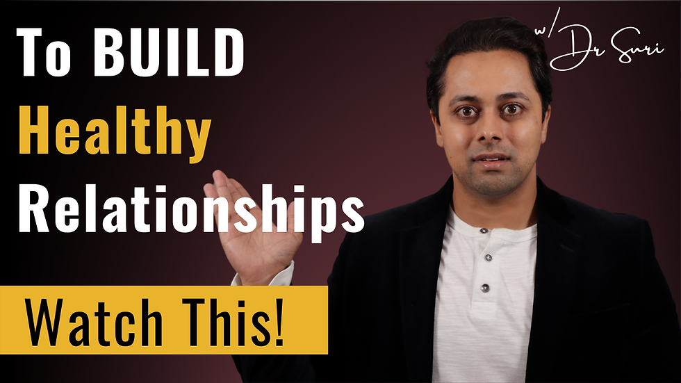 Build a STRONG RELATIONSHIP - 3 ways to Healthy Relationships