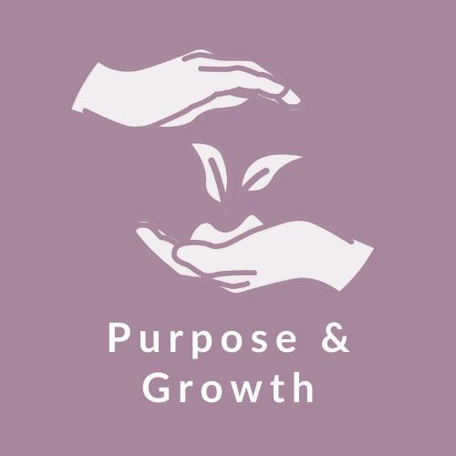 Purpose & Growth