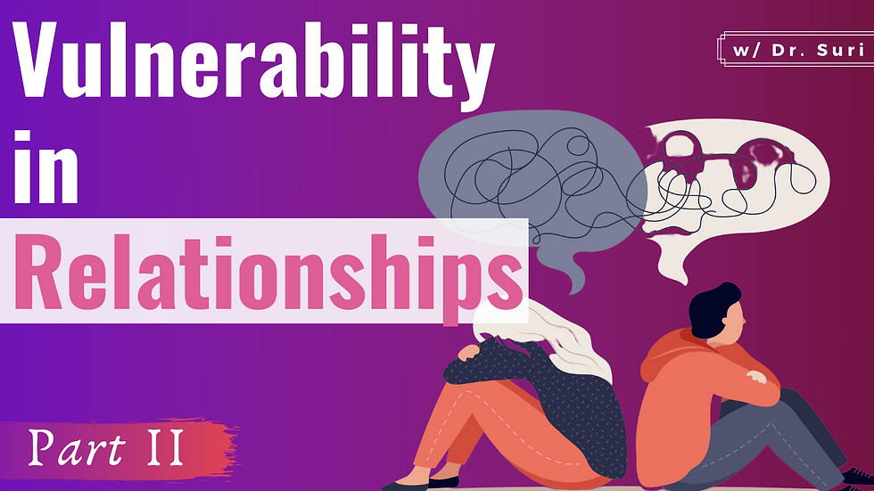 How to (Allow Yourself to) be More Vulnerability in Relationships