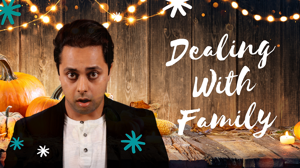 How to DEAL WITH FAMILY during holidays | Dr Suri