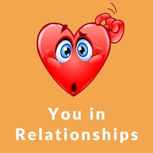 You in relationships