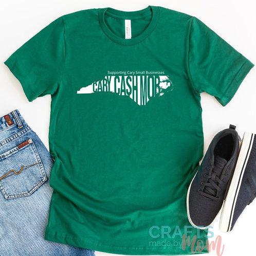 Cary Cash Mob T-Shirt