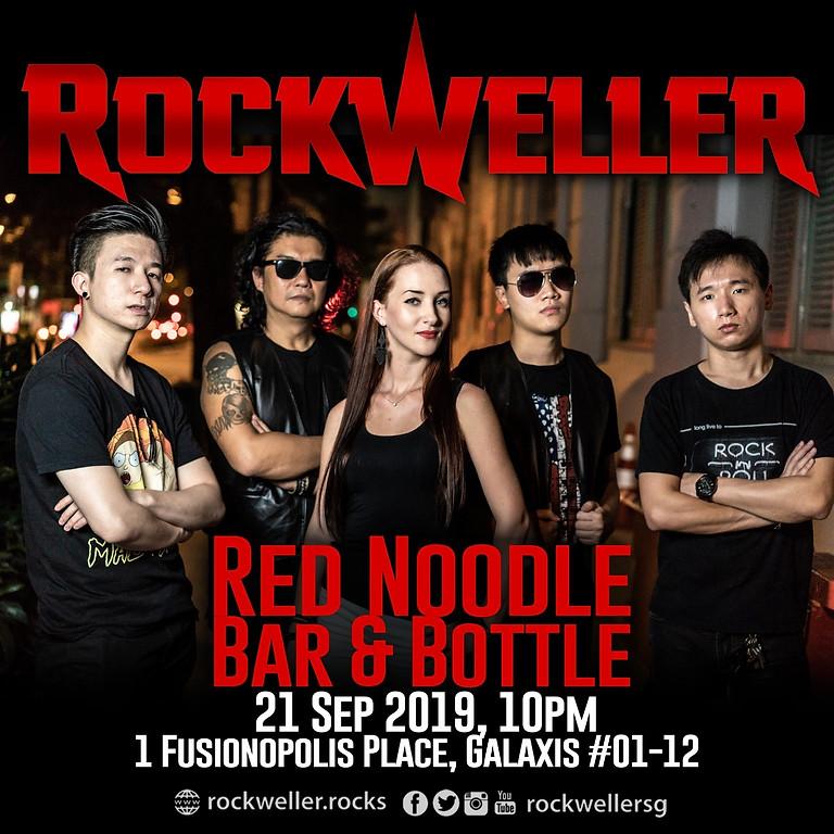 RockWeller @ Red Noodle Bar & Bottle 21 Sep 2019