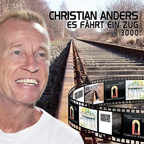Christian Anders - Es fährt ein Zug 3000