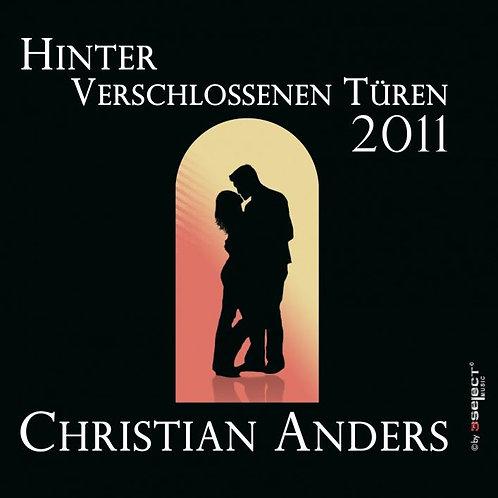 Christian Anders - Hinter verschlossenen Türen 2011