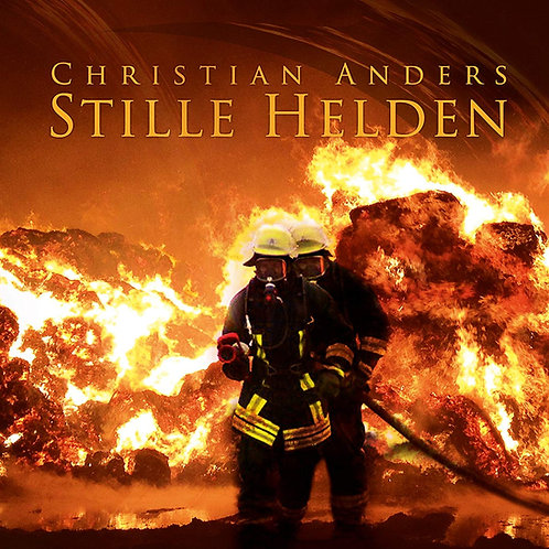 Christian Anders - Stille Helden
