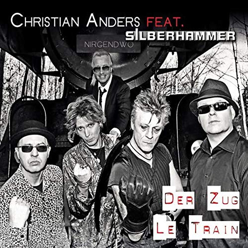 Christian Anders feat. Silberhammer - Der Zug/ Le train