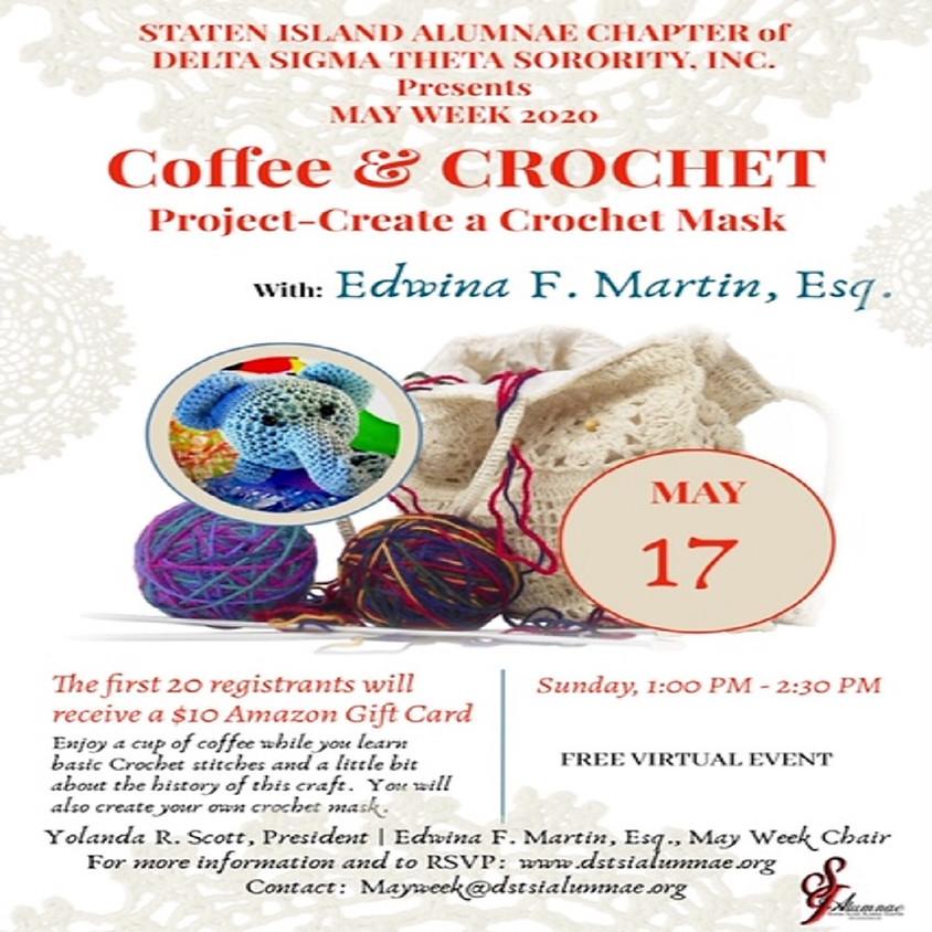May Week 2020: Coffee & Crochet