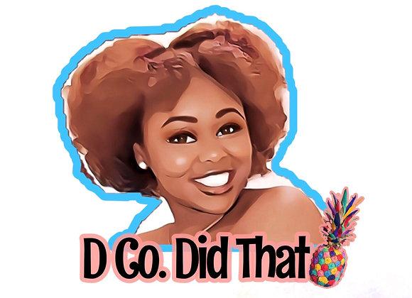 """""""Did That"""" Sticker"""