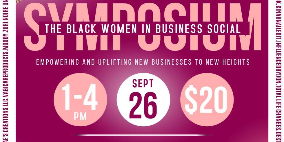 Black Women in Business: Social Symposium