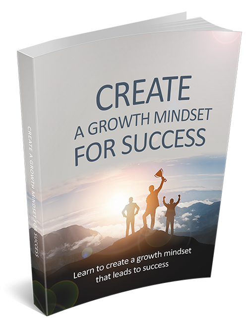 Create a Growth Mindset for Success