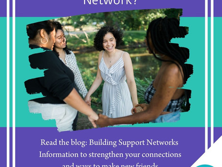 The Importance of Building Support Networks