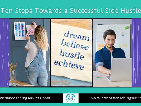 Ten Steps Towards A Successful Side Hustle