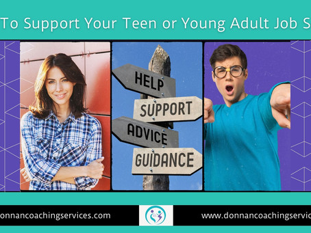 How To Support Your Teen or Young Adult Job Seeker