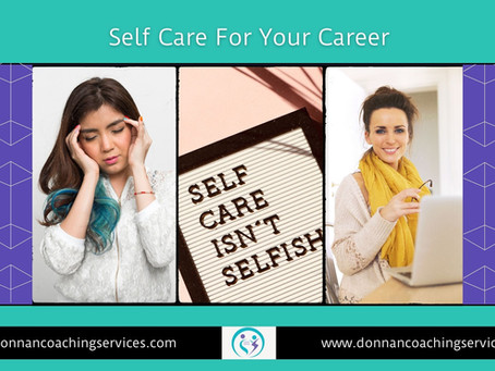 Self Care For Your Career