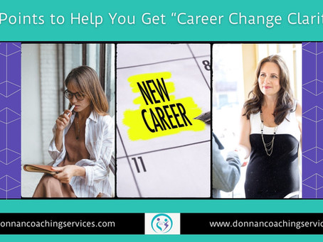 10 Points To Help You Get Career Change Clarity
