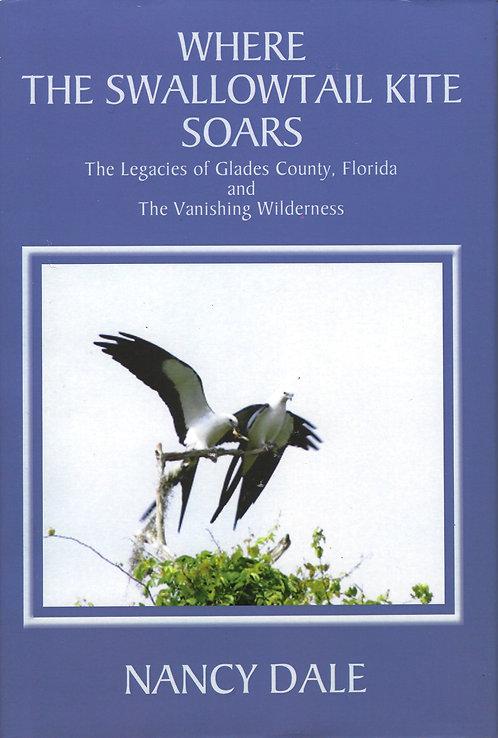 Where the Swallowtail Kite Soars by Nancy Dale