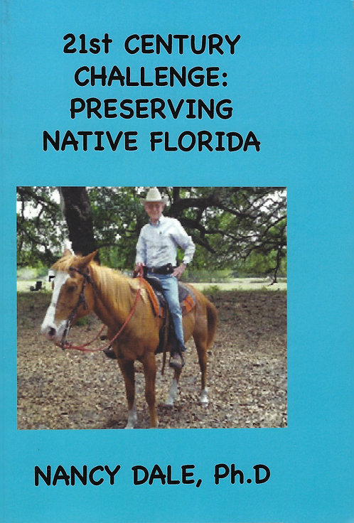 21st Century Challenge:  Preserving Native Florida by Nancy Dale