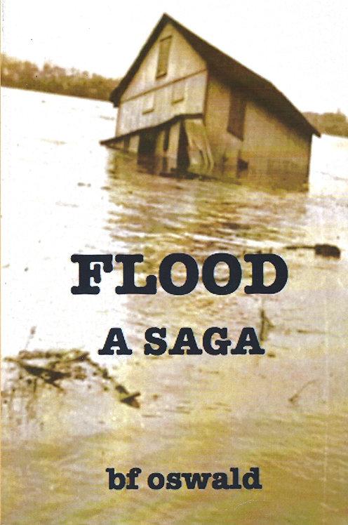 Flood:  A Saga by BF Oswald