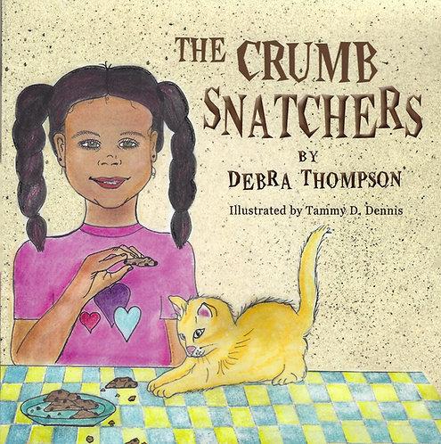 The Crumb Snatchers by Debra Thompson