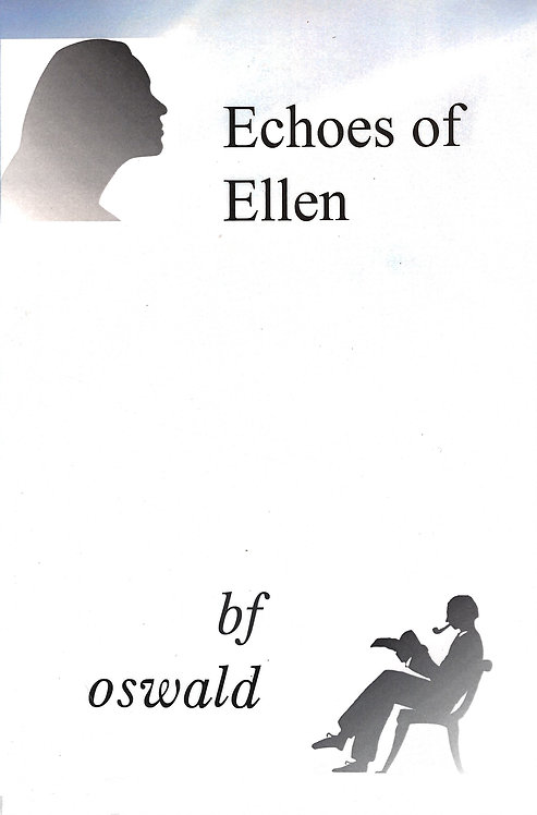 Echoes of Ellen by BF Oswald