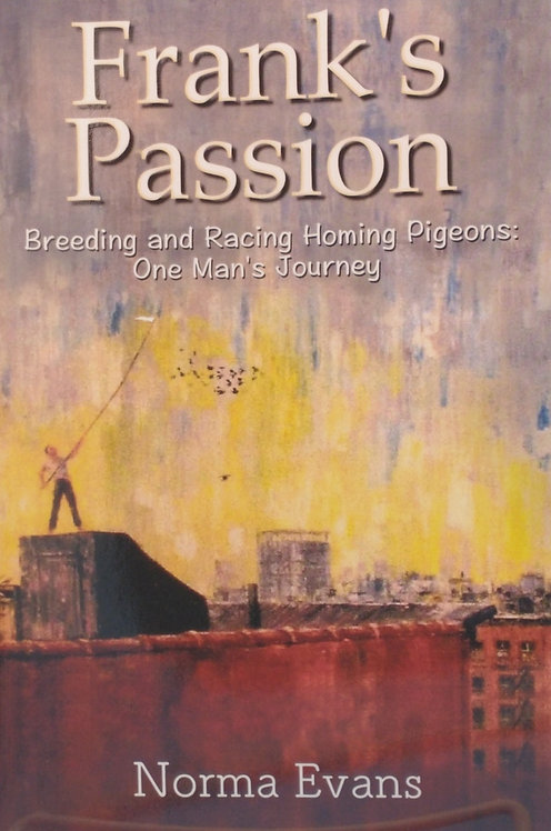 Frank's Passion      by Norma Evans