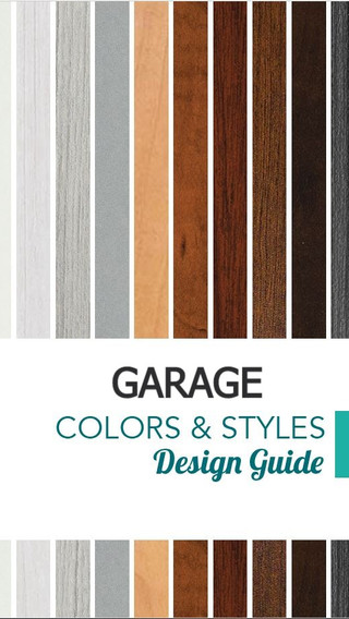 GARAGE COLORS & STYLES